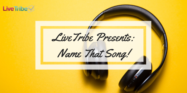 LiveTribe Presents_ Name That Song!