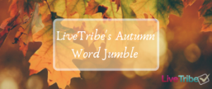 LiveTribe's Autumn Word Jumble 345 x 145