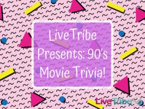 LiveTribe Presents_ 90's Movie Trivia! 400 x 300