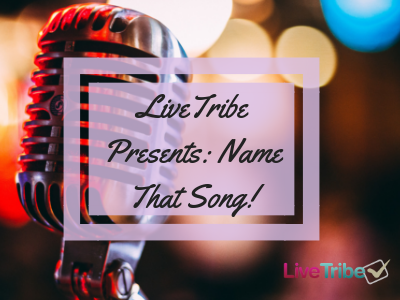LiveTribe Presents_ Name That Song! (2)